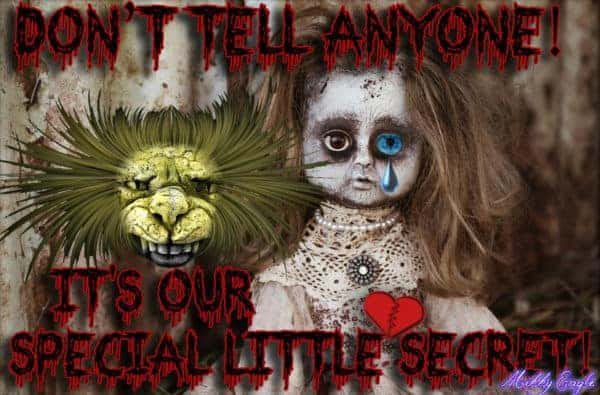 Don't Tell Anyone - It's Our Special Little Secret!